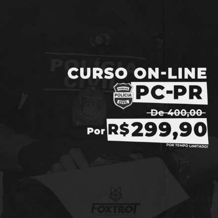 Curso Preparatório Polícia Civil do Paraná - 2020 - PCPR - PC-PR